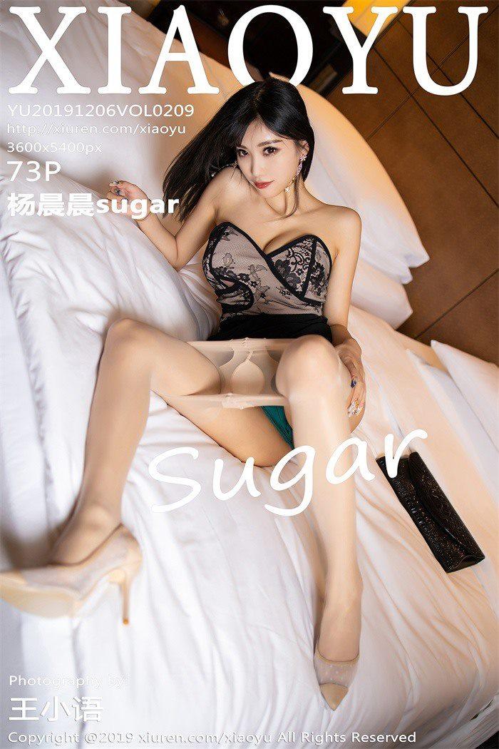 [XIAOYU语画界]2019.12.06 VOL.209 杨晨晨sugar[73+1P/181M]